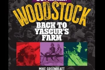 Woodstock 50th Anniversary: Back to Yasgur's Farm