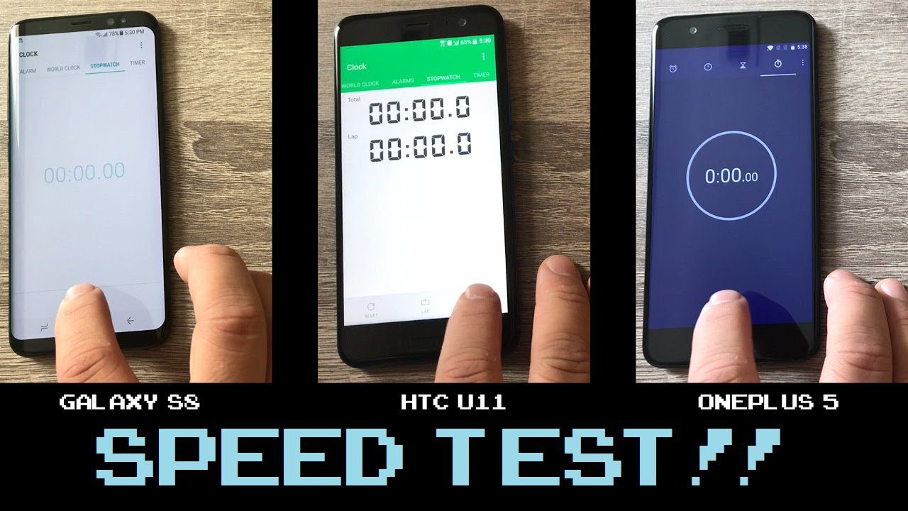 Speed Test OnePlus 5 vs HTC U11 vs Galaxy S8